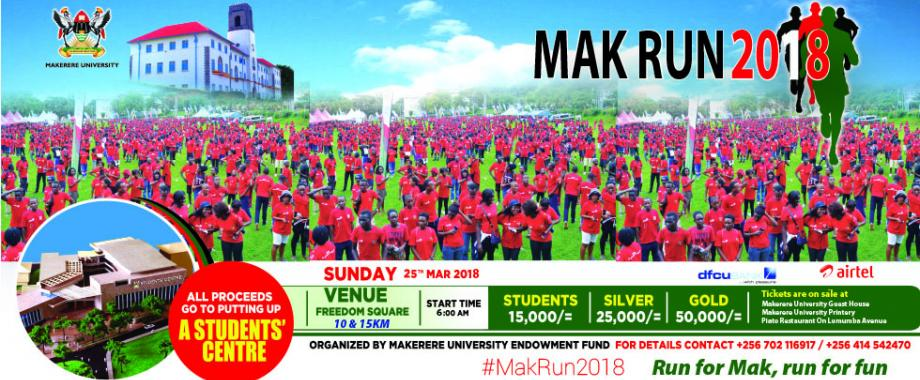 The Second Edition of #MakRun is scheduled for 25th March 2018. To participate, get a kit from Makerere University Printery, Guest House and Department of Planning and Development, Lincoln House