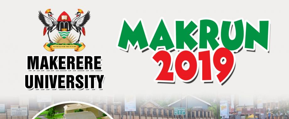 Makerere University Endowment Fund Run 2019 (MakRun 2019), Date: Sunday 15th September 2019 Time: 6:00am Venue: Freedom Square, Makerere University, Kampala Uganda